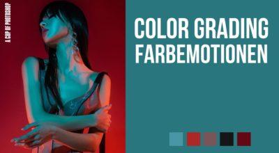 Color Grading. Farbemotionen.